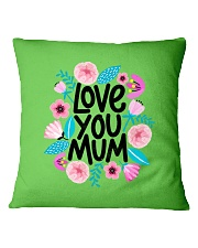 love you mum mother gift Square Pillowcase thumbnail