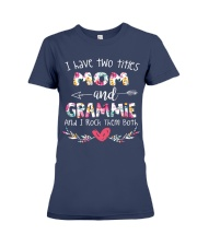 I have two titles mom and grammie and i rock them  Premium Fit Ladies Tee thumbnail