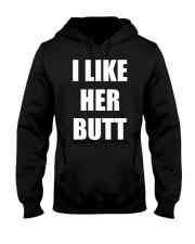 I like her butt Hooded Sweatshirt tile