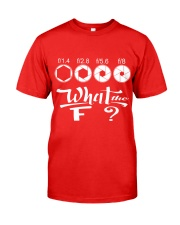 WHAT THE F Classic T-Shirt front