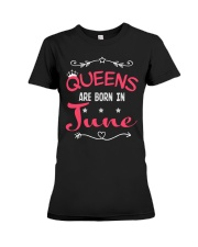 Queens Are Born In June Shirts Premium Fit Ladies Tee thumbnail
