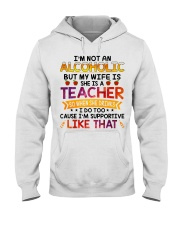 TEACHER - I'M SUPPORTIVE LIKE THAT Hooded Sweatshirt front