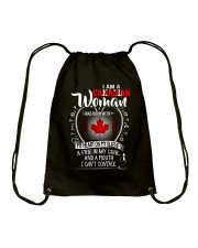 I'm a Canadian Woman - I Can't Control Drawstring Bag thumbnail