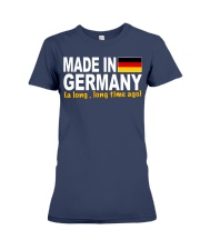 Made In Germany long time ago Premium Fit Ladies Tee thumbnail