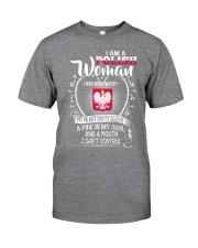 I'm a Polish Woman - I Can't Control Classic T-Shirt front