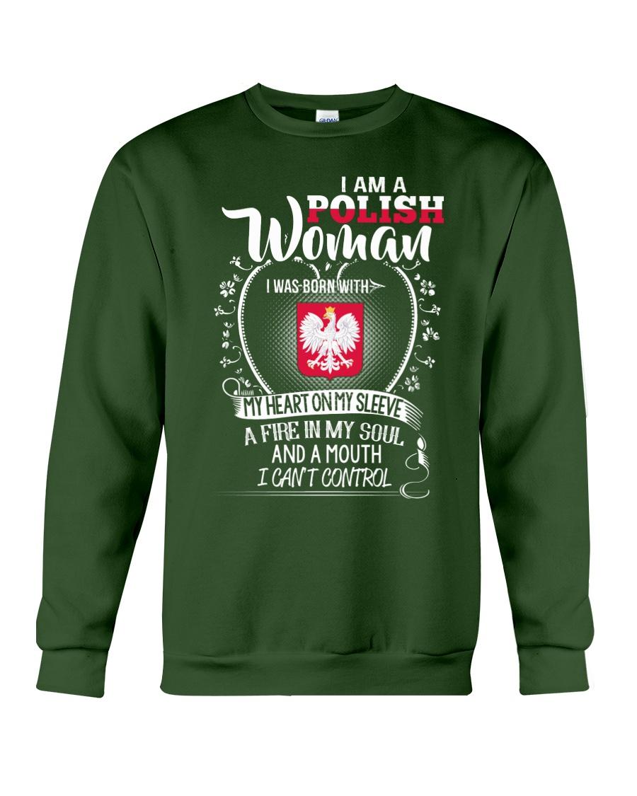 I'm a Polish Woman - I Can't Control Crewneck Sweatshirt