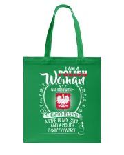 I'm a Polish Woman - I Can't Control Tote Bag thumbnail