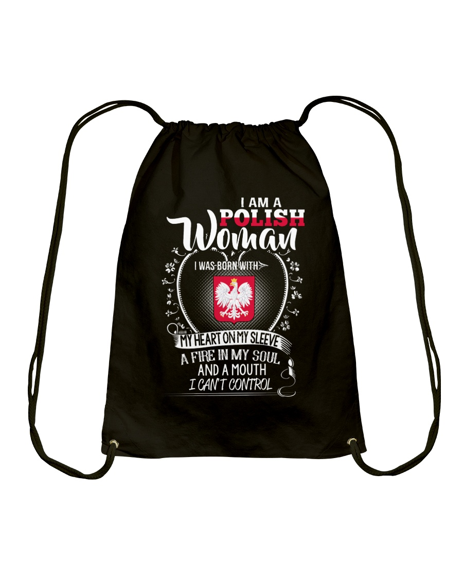 I'm a Polish Woman - I Can't Control Drawstring Bag