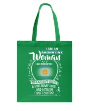 I'm a Argentine Woman - I Can't Control Tote Bag thumbnail