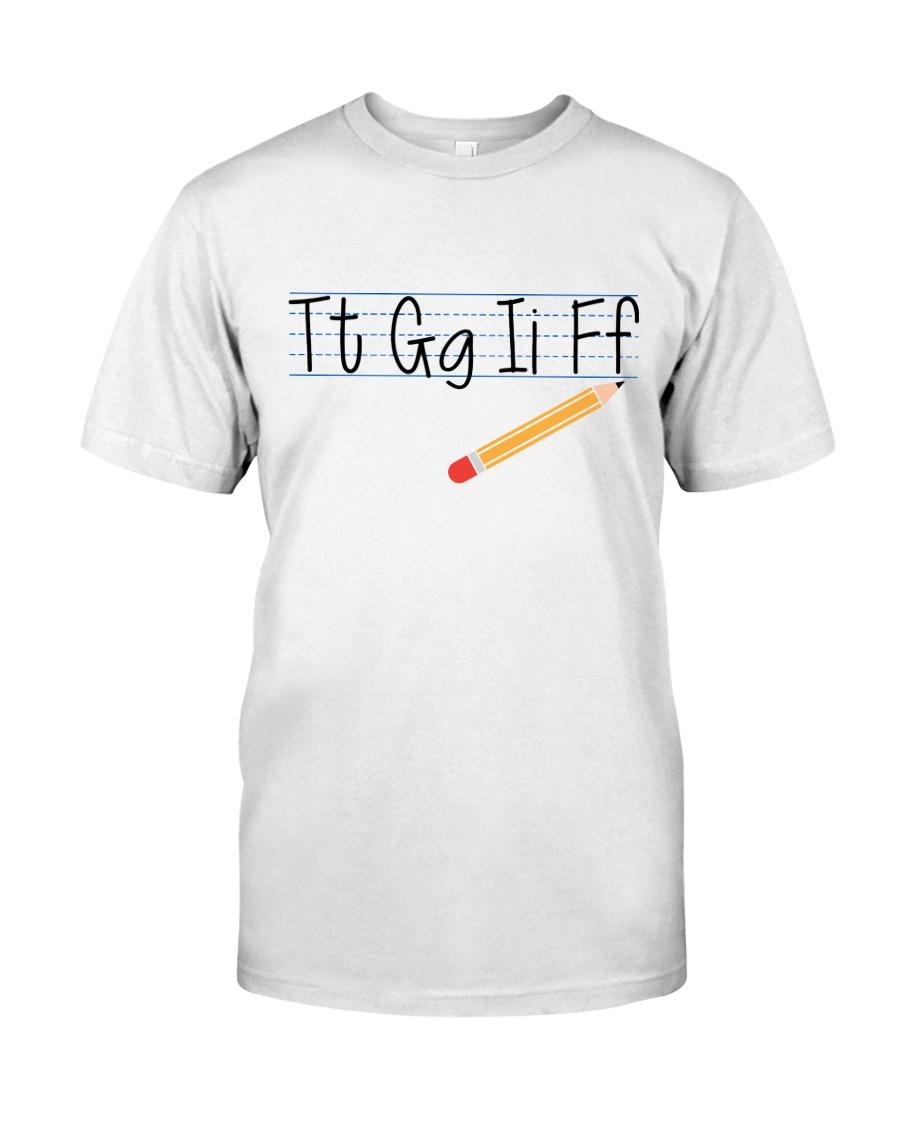 Tt Gg Ii Ff Classic T-Shirt