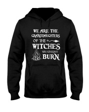We Are The Granddaughters Of The Witches  Hooded Sweatshirt thumbnail