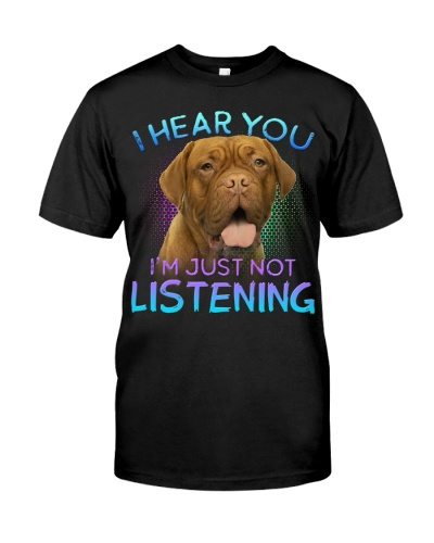 Dogue De Bordeaux-I Hear You