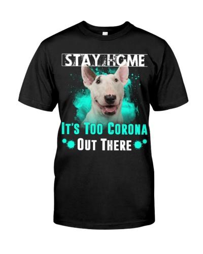 Bull Terrier-Stay Home