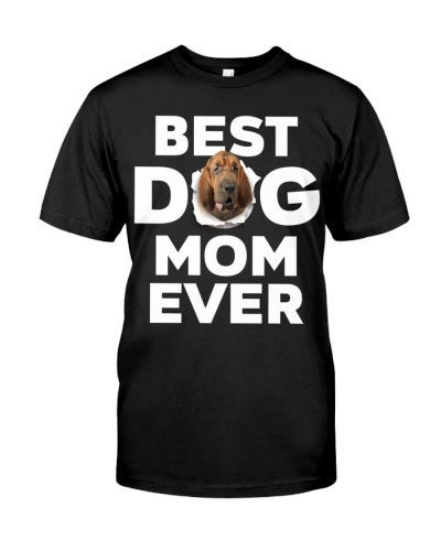 Bloodhound-Best Dog Mom Ever