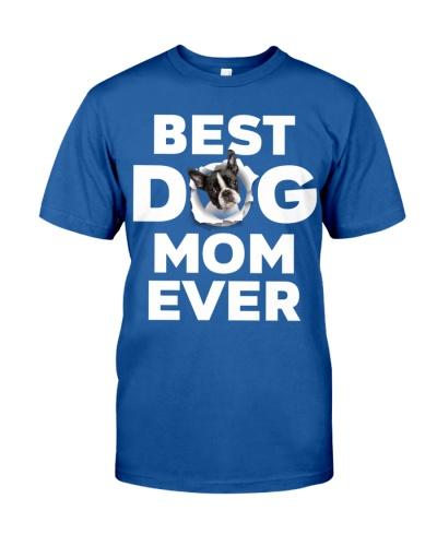 Boston Terrier-Best Dog Mom Ever