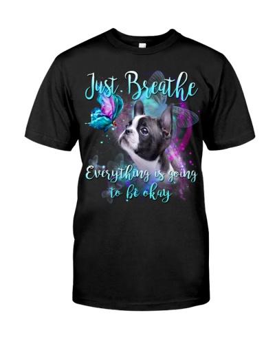 Boston Terrier-Just Breathe