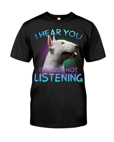 Bull Terrier-I Hear You 02