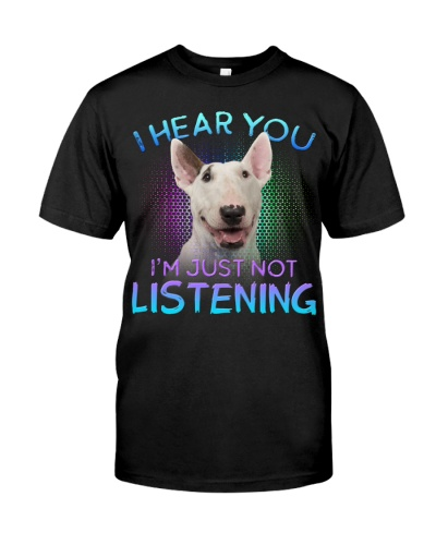 Bull Terrier-I Hear You