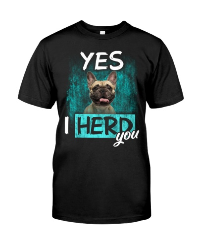 French Bulldog-03-I Herd You