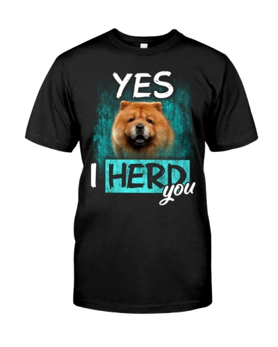Chow Chow-I Herd You