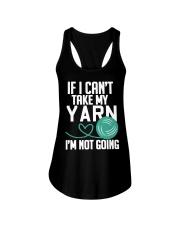 Yarn If I Can't Take My Yarn I'm Not Going Ladies Flowy Tank thumbnail
