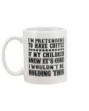 I'M PRETENDING TO HAVE COFFEE Mug back