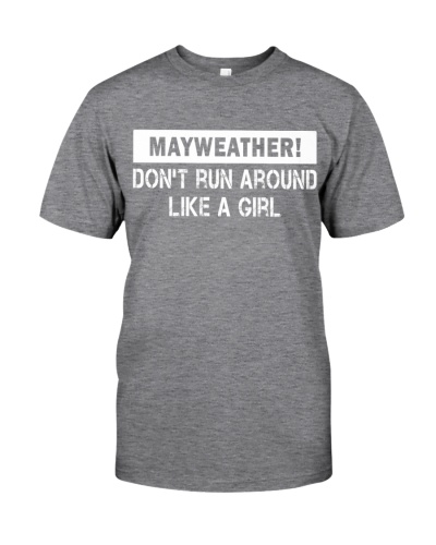 Mayweather - Don't run around like a girl