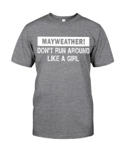 Mayweather - Don't run around like a girl Classic T-Shirt front