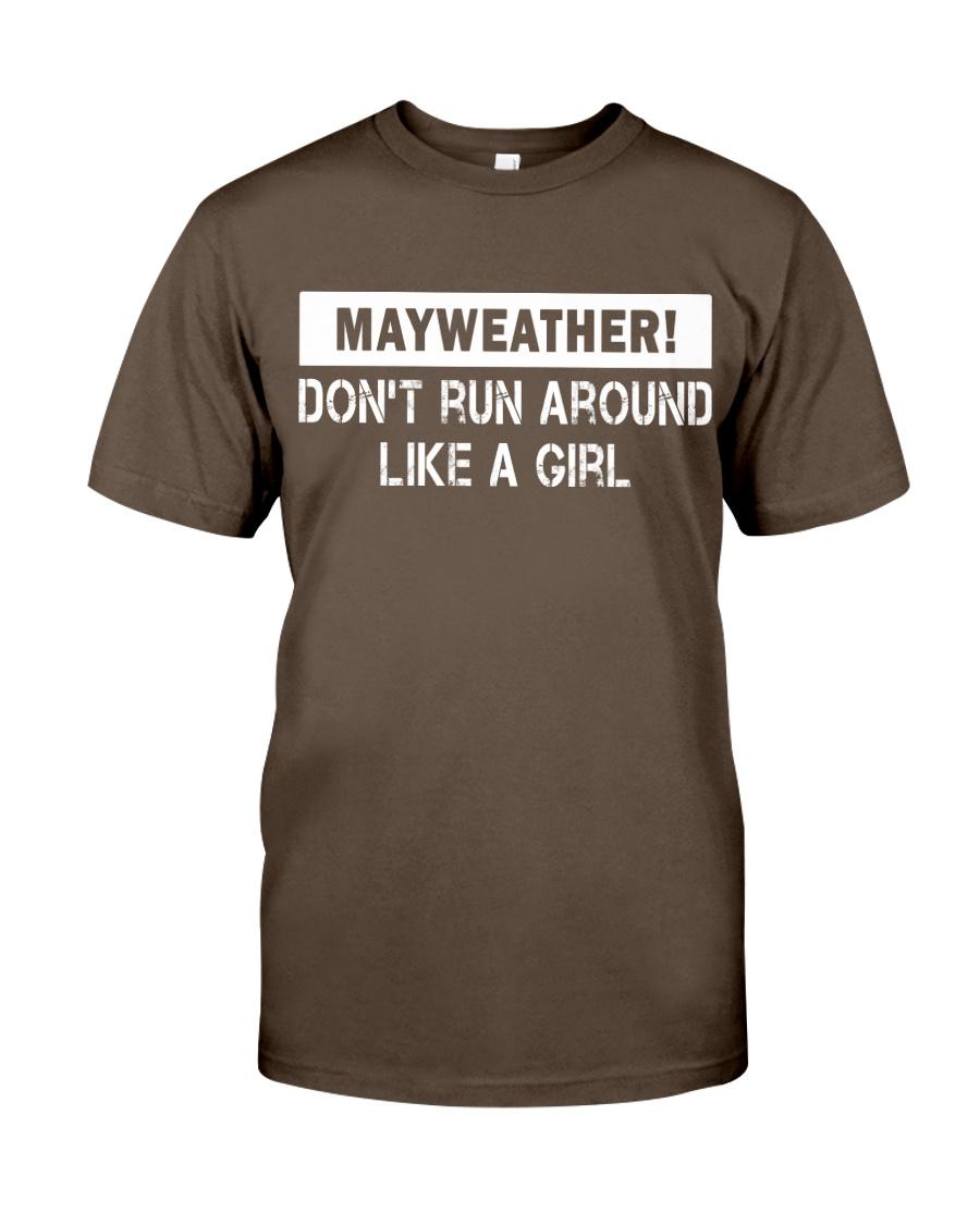 Mayweather - Don't run around like a girl Premium Fit Mens Tee