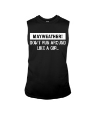 Mayweather - Don't run around like a girl Sleeveless Tee front