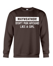 Mayweather - Don't run around like a girl Crewneck Sweatshirt front