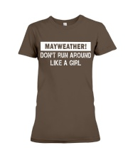 Mayweather - Don't run around like a girl Premium Fit Ladies Tee front