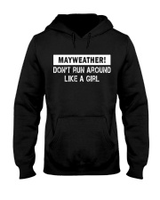 Mayweather - Don't run around like a girl Hooded Sweatshirt tile