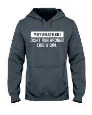 Mayweather - Don't run around like a girl Hooded Sweatshirt front