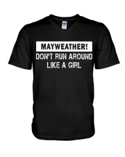 Mayweather - Don't run around like a girl V-Neck T-Shirt thumbnail