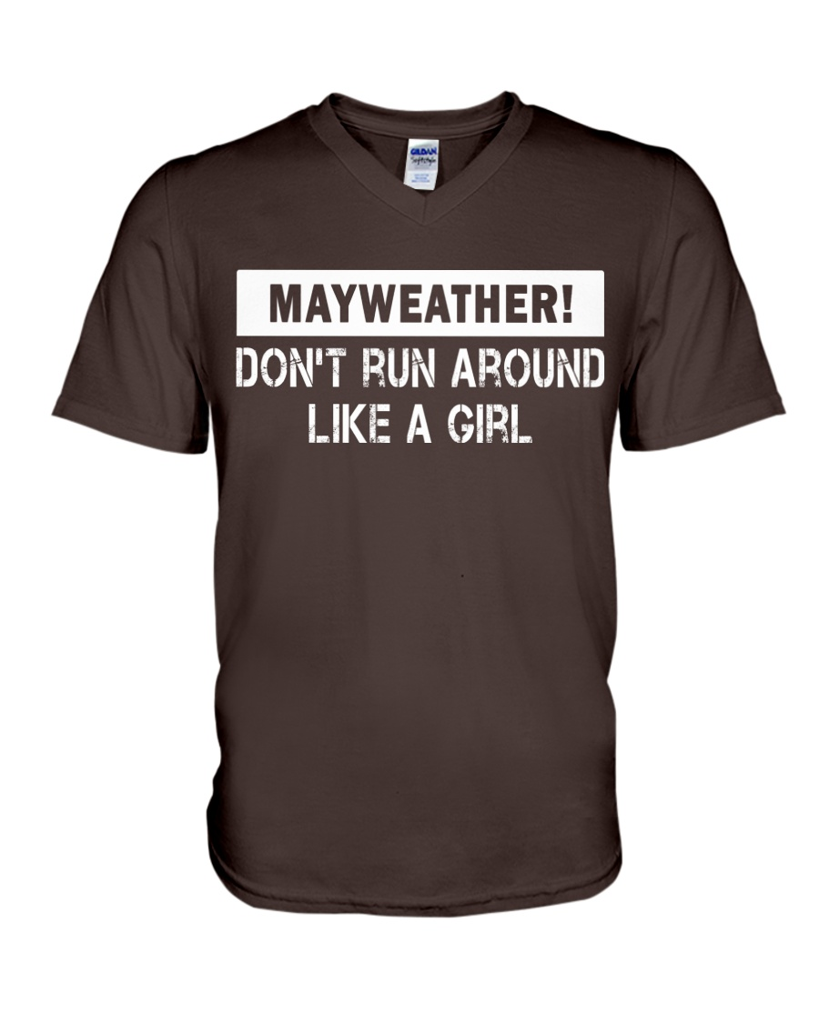 Mayweather - Don't run around like a girl V-Neck T-Shirt