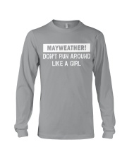 Mayweather - Don't run around like a girl Long Sleeve Tee front