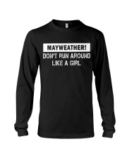 Mayweather - Don't run around like a girl Long Sleeve Tee tile
