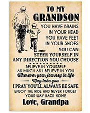 To My Grandson You Have Brains 11x17 Poster front