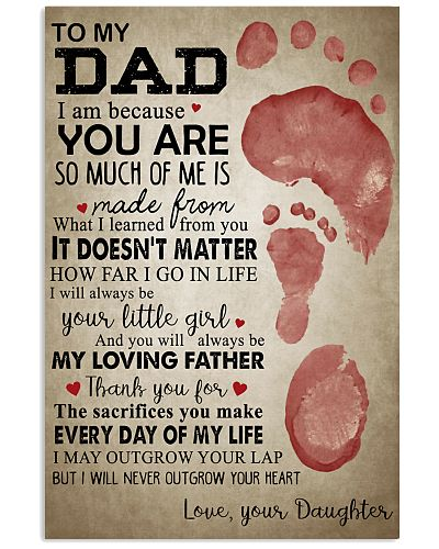 To My Dad I Am Because Footprint