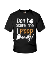 Don't Scare Me I Poop Easily Youth T-Shirt front