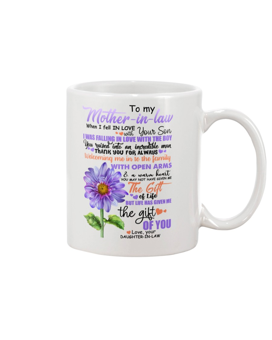 To My Mother-In-Law When I Fell In Love  Mug