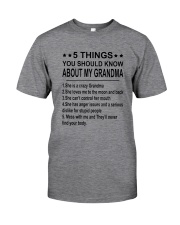5 Things You Should Know About My Grandma Classic T-Shirt thumbnail