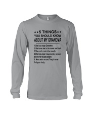5 Things You Should Know About My Grandma Long Sleeve Tee thumbnail