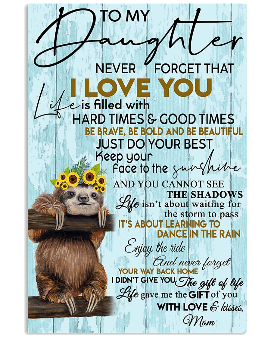 To My Daughter Sloth Blue 11x17 Poster