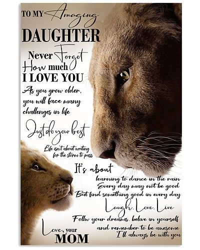To My Amazing Daughter Laugh Love Live Lion