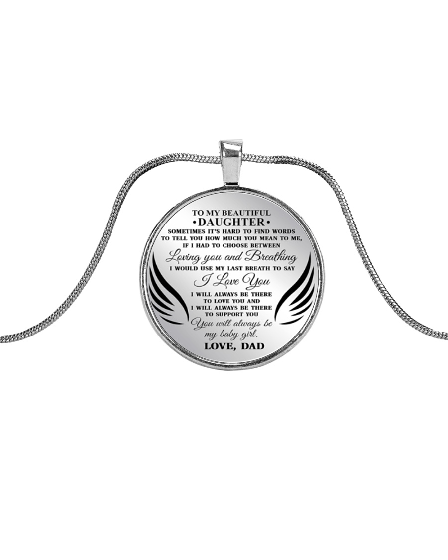 To My Beautiful Daughter Sometimes It's Hard  Metallic Circle Necklace