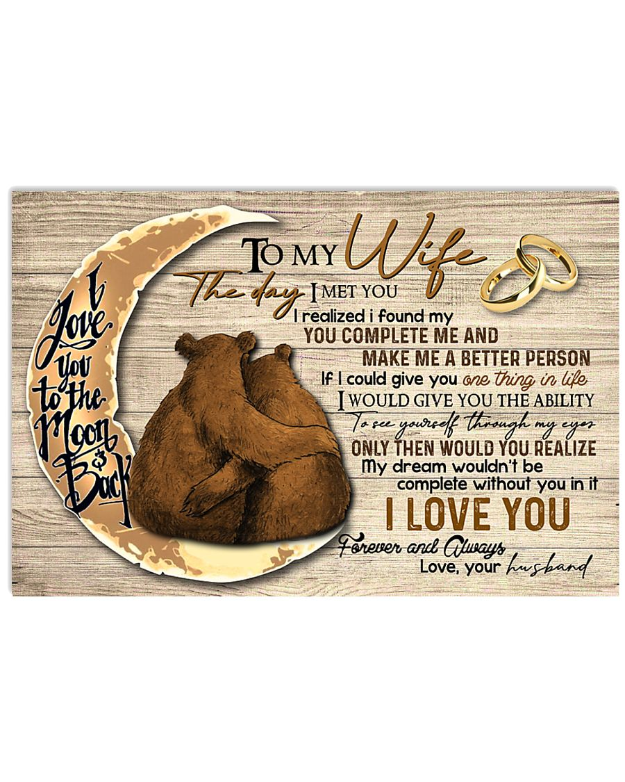 To My Wife The Day I Met You 17x11 Poster