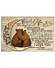 To My Wife The Day I Met You 17x11 Poster front