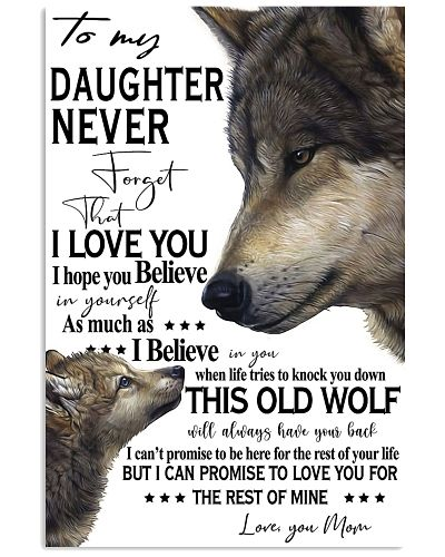 Old Wolf To My Daughter Never Forget That I Love Y